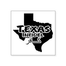 "texasinfidel Square Sticker 3"" x 3"""