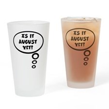 is it aug Drinking Glass