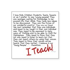 """therefore I Teach 2 Square Sticker 3"""" x 3"""""""