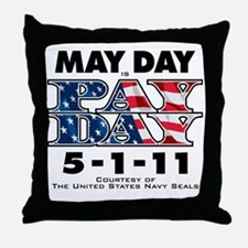 May Day is Pay Day WHT Throw Pillow