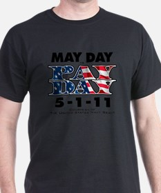 May Day is Pay Day WHT T-Shirt