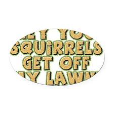 FIN-squirrels-lawn-WonB Oval Car Magnet