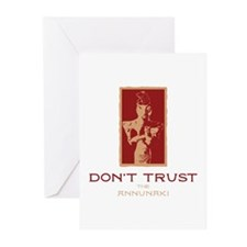 Don't Trust the Annunaki Greeting Cards (Package o
