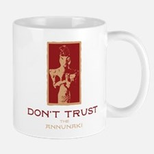 Don't Trust the Annunaki Mug