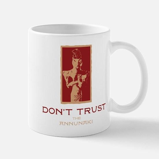 Don't Trust the Annunaki Mug