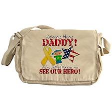 Welcome Home Daddy Boy Messenger Bag