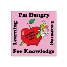 """Hungry For Pink Learning Square Sticker 3"""" x 3"""""""