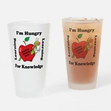Hungry For Learning copy Drinking Glass