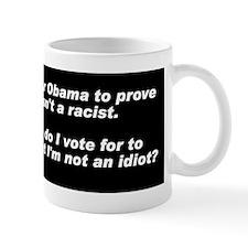 obama_not_an_idiot_2100x700 Mug