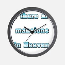 Mansions in Heaven Wall Clock