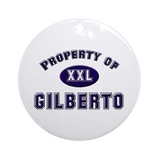 Property of gilberto Ornament (Round)
