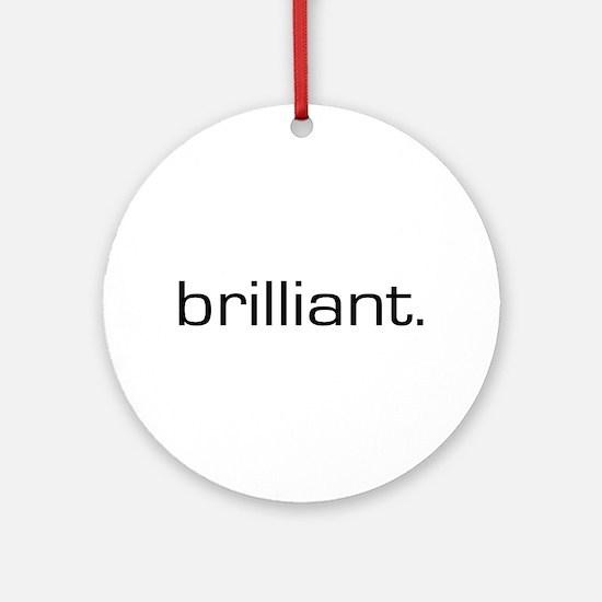 Brilliant Ornament (Round)