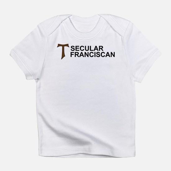 Secular Franciscan Infant T-Shirt