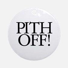 Pith Off! Ornament (Round)