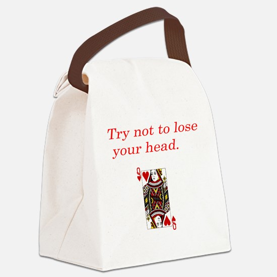 try not to lose your head transpa Canvas Lunch Bag