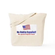 No Habla Español Tote Bag