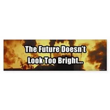 A Bright Future Bumper Bumper Sticker