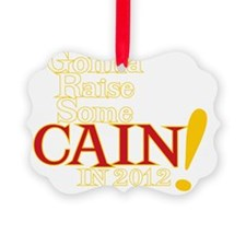 Raise Some Cain DARK SHIRT Ornament