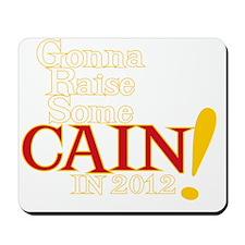 Raise Some Cain DARK SHIRT Mousepad
