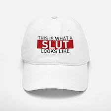 This Is What A Slut Looks Like Baseball Baseball Cap
