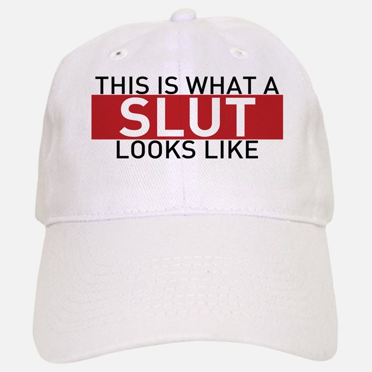 This Is What A Slut Looks Like Baseball Baseball Cap