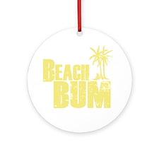 beach bum Round Ornament