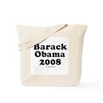 Barack Obama 2008 Tote Bag