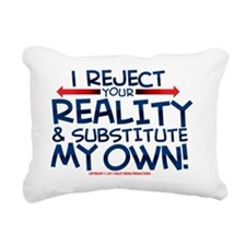 reject_your_reality_whit Rectangular Canvas Pillow