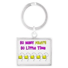 So many foleys so little time P Landscape Keychain