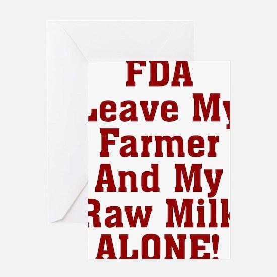 Leave My Farmer And My Raw Milk Alon Greeting Card