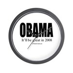 OBAMA: It'll be great in 2008 Wall Clock