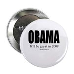 OBAMA: It'll be great in 2008 Button