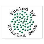 Fueled by Whirled Peas Small Poster