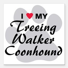 """treeing-walker-coonhound Square Car Magnet 3"""" x 3"""""""
