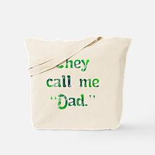 call_me_dad Tote Bag