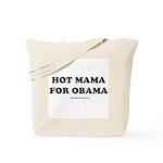 Hot Mama for Obama Tote Bag