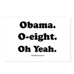 Obama. O-eight. Oh yeah. Postcards (Package of 8)