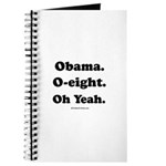Obama. O-eight. Oh yeah. Journal