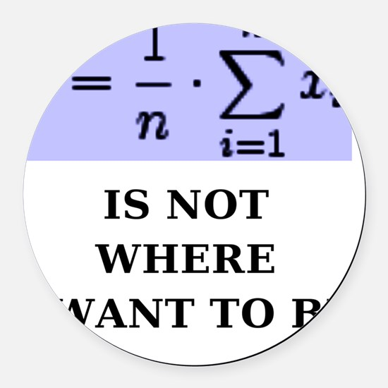Average Is Not Where I Want to Be Round Car Magnet