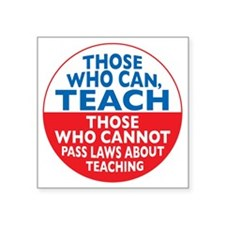 "who can teach Circle Square Sticker 3"" x 3"""