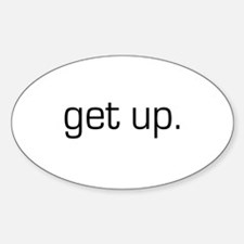 Get up Oval Decal