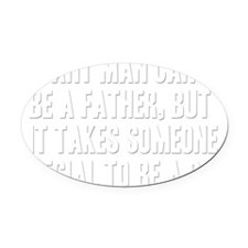 Special dad B Oval Car Magnet