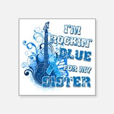 "Im Rockin Blue for my Siste Square Sticker 3"" x 3"""
