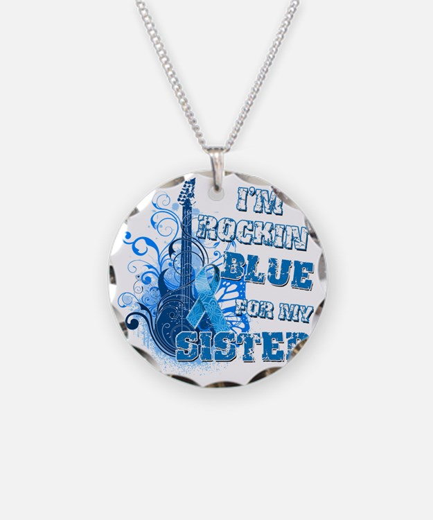Im Rockin Blue for my Sister Necklace Circle Charm