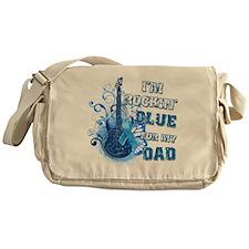 Im Rockin Blue for my Dad Messenger Bag