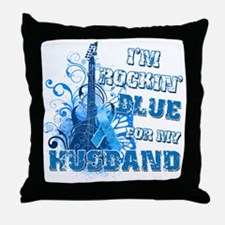 Im Rockin Blue for my Husband Throw Pillow