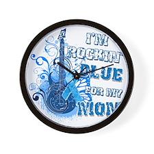 Im Rockin Blue for my Mom Wall Clock