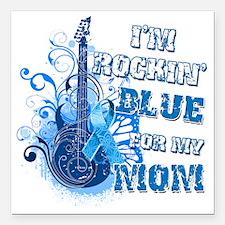 "Im Rockin Blue for my Mo Square Car Magnet 3"" x 3"""