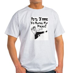 Its Time To Kung Fu Fight Ash Grey T-Shirt