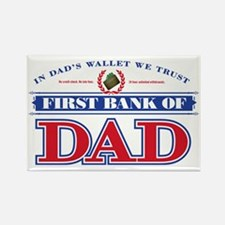 First Bank Of Dad Rectangle Magnet